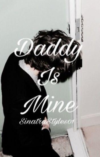Daddy is mine...(H.S.)BEFEJEZETT