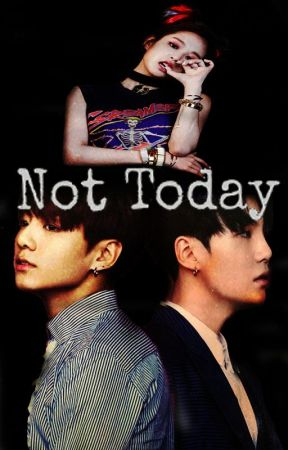 "Not Today ""BTS & BLACK PINK"" by LettMahone"