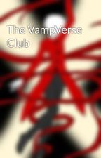 The VampVerse Club by CrazySinningPeeps
