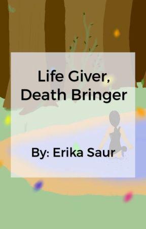 Life Giver, Death Bringer by Erika_Saur