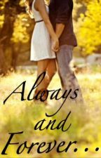 Always and Forever by alwaysandforever98