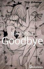 Goodbye (Nalu) by shmmmmm