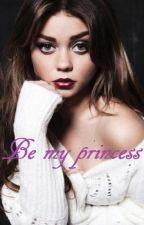 Be my princess by natakloc