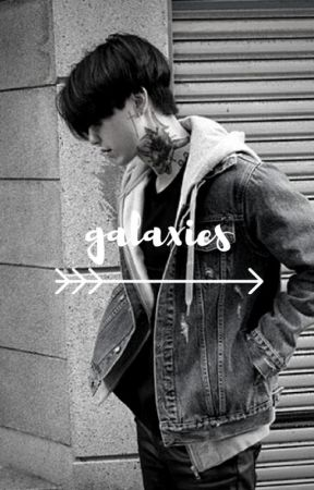 | galaxies | • jeon jungkook  by _stuckinmydreams_