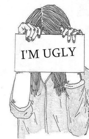 I'M UGLY by TodoPuedeSuceder