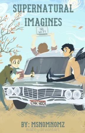 Supernatural Imagines - 1 (Dean x Daughter!Reader) - Wattpad