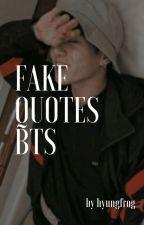 fake quotes. bangtan. by hyungfrog
