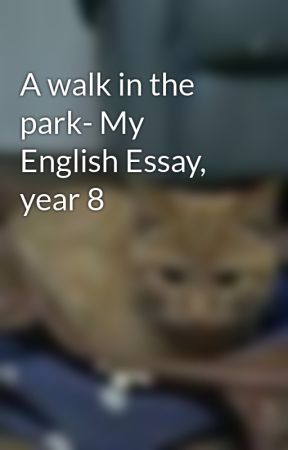 The Gift Of The Magi Essay  Writting A Essay also University Of Miami Application Essay A Walk In The Park My English Essay Year   Wattpad Conscription Essay