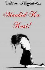 Manhid Ka Kasi! (One Shot) by Playfulchixx