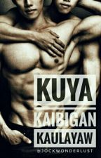 Kuya, Kaibigan, Kaulayaw [BxB] [Mature] by jockwonderlust