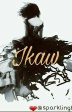 Ikaw (Editing) by sparklingbella