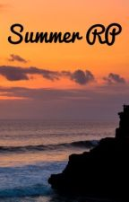 Summer RP by parkerbrookegraham