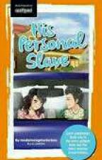 His Personal Slave ( Slow Update) by beaksoonj