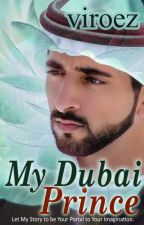 My Dubai Prince [On Going] by vi_roez