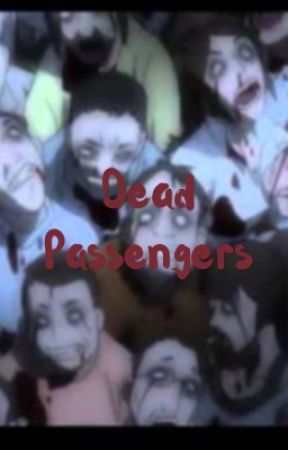Dead Passengers  by JameesTroland