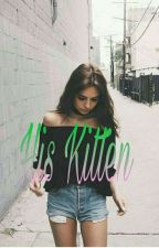 His Kitten  by musicislife77