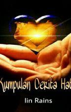 Kumpulan Cerita Hati by IinKeroppi92