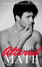 The Altered Mate by Chocolate013001
