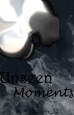 Unseen Moments by wolf_lover_32