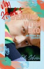 My heart's beating with EXO [Exo Fanfic] by _Weeendy