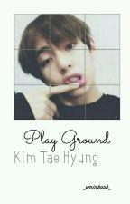 Play Ground | K.T.H [C] by _vminkook_