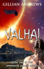 Valhai (The Ammonite Galaxy, Volume One) by Timeslice