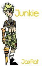 Junkie - Junkrat x Reader by JaxRat
