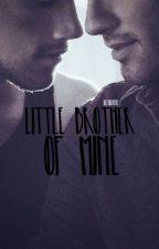 Little Brother Of Mine [BoyxBoy] [Incest] by KeltikFaith