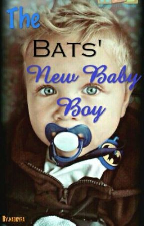 The Bats' New Baby Boy  by madkyra