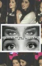 Im falling for your eyes but they don't know me yet (Camren) by GER_HarmonizerCamren