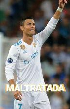 Maltratada (Cristiano Ronaldo) by CrissCr_7