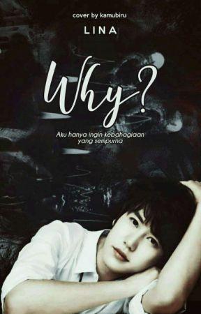 Why? by LinaKyu