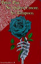 Peter Pan No Quiere Crecer. Yo Tampoco. |V.B| [TERMINADA] by Patch-W
