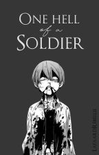 One Hell of a Soldier [SebaCiel]. by LafaardRebellie