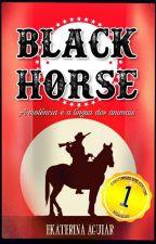 Black Horse - A violência é a lingua dos animais by BlackPanthera5