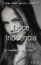 Doce Inocência - PAUSADA by Jooor_604