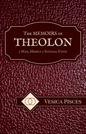 The Memoirs of Theolon by vesicapisces