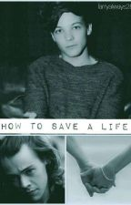 How To Save a Life (l.s) by larryalways28