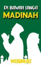Di Bawah Langit Madinah by adill_