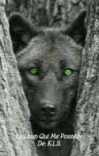 Le loup qui me possède by Lexyrina