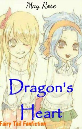 Dragon's Heart (Fairy Tail Fanfiction)  by Mae-chan13