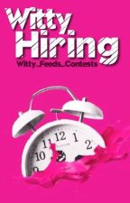 Witty Hiring  by WittyFeeds