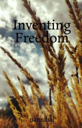 Inventing Freedom by naruuhal