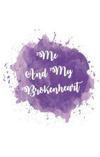 Me And My Brokenheart by rismaauliyaa_