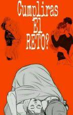 •¿Cumpliras El Reto?• by -pimpollodekook