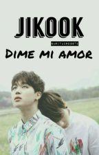 •Dime, mi amor•  by sakook-