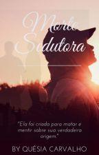 Morte Sedutora by QusiaCarvalho2