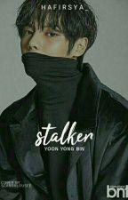 Stalker ; yyb by Hafirsya_