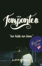 TAMPANTEO by Naarenn