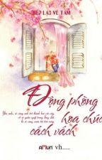 ĐỘNG PHÒNG HOA CHÚC SÁT VÁCH - DIỆP LẠC VÔ TÂM by BchHngByun